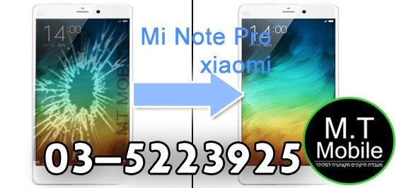 תיקון מסך Mi Note Pro xiaomi במחיר הזול בארץ