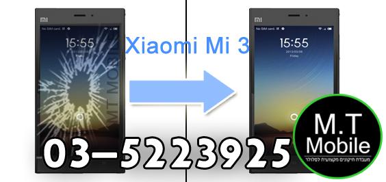 תיקון מסך Xiaomi Mi 3 במחיר הזול באר.